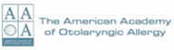 The American Academy of Otolaryngic Allergy (AAOA)